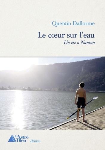 Quentin Dallorme - Un coeur sur l'eau.jpg