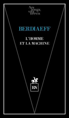 Nicolas Berdiaeff, Le Comptoir, Sylvain Métafiot,L'Homme et la machine,éditions R&N,